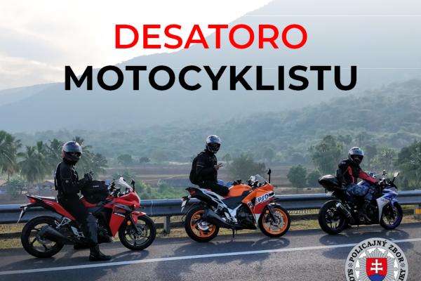 Desatoro každého motorkára podľa Polície SR